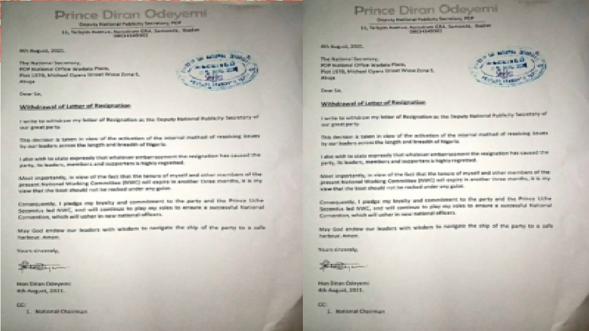 Prince Diran Odeyemi, the People's Democratic Party's (PDP) Deputy National Publicity Secretary, has withdrawn his resignation.